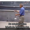 Fizik Kurallarına Aşırı Güvenen Profesör :) - (Türkçe Altyazılı)